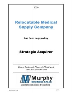 Sold Business - Relocatable Medical Supply Company